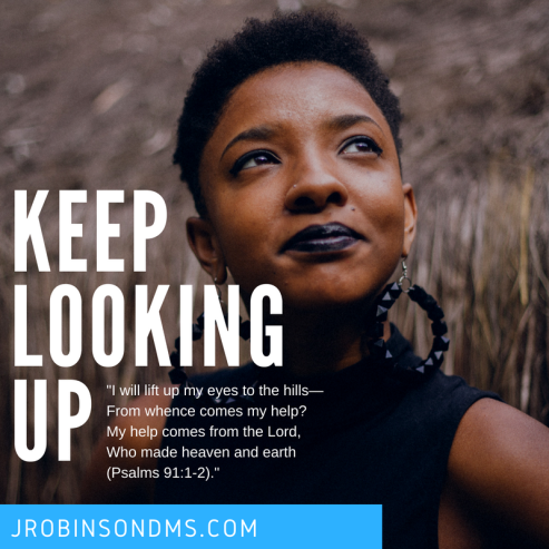 Keep Looking Up-JRobinsonDMS